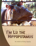 I'm Lu the Hippopotamus